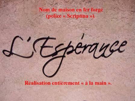 nom de maison-fer forgé-L'Espérance- scriptina